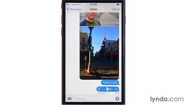 Attaching photos, videos, audio, and your location to messages: iOS 8: iPhone and iPad Essential Training