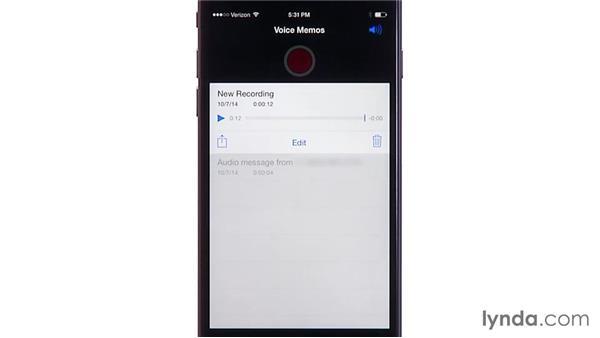 Using the Voice Memos app: iOS 8: iPhone and iPad Essential Training