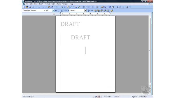 Creating watermarks: WordPerfect Office X4 Essential Training