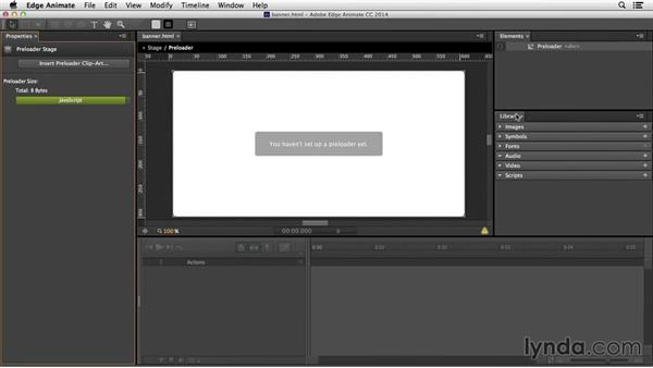 Adding a preloader stage to your project: Edge Animate Essential Training