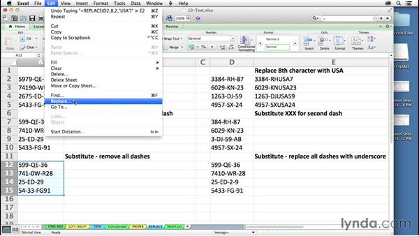 Adjusting character content with REPLACE and SUBSTITUTE: Excel 2011 for the Mac: Mastering Formulas and Functions
