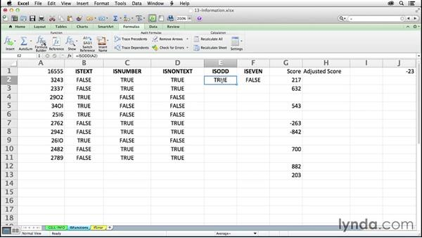 Using ISBLANK, ISODD, ISEVEN, ISTEXT, and ISNUMBER: Excel 2011 for the Mac: Mastering Formulas and Functions