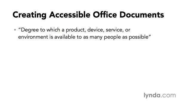 What is document accessibility?: Creating Accessible Microsoft Office Documents