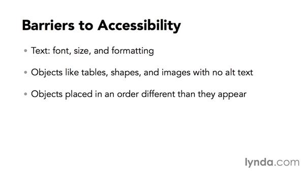 What makes a document difficult to access?: Creating Accessible Microsoft Office Documents