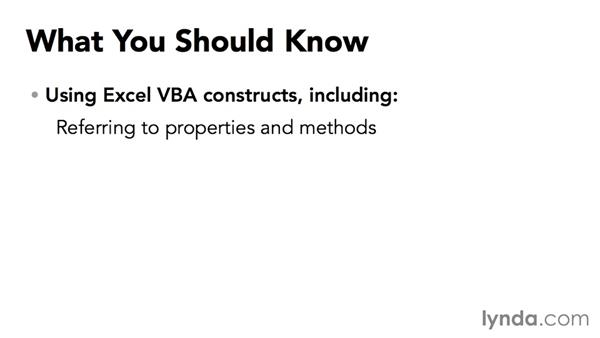 What you should know before watching this course: Excel VBA: Managing Files and Data