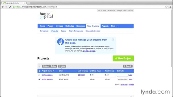 Generating an invoice from a project or estimate: FreshBooks Essential Training