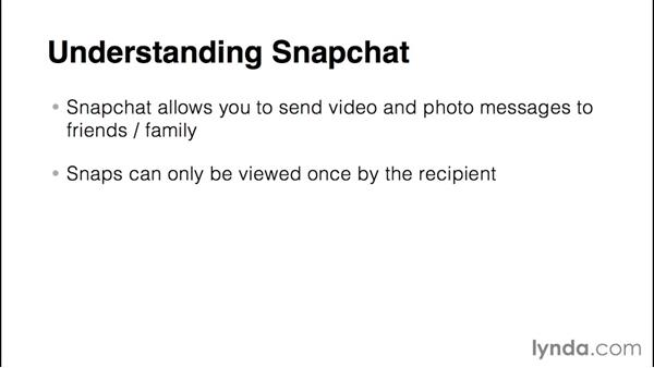 Understanding Snapchat: Up and Running with Snapchat