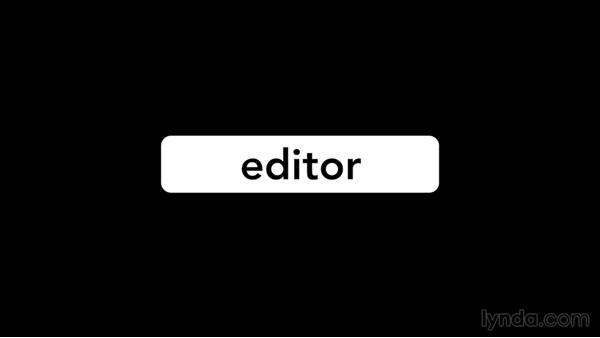 What is an editor's role in the storytelling process?: Introduction to Video Editing