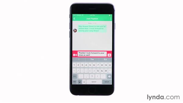 Viewing and sending messages on Vine: Up and Running with Vine