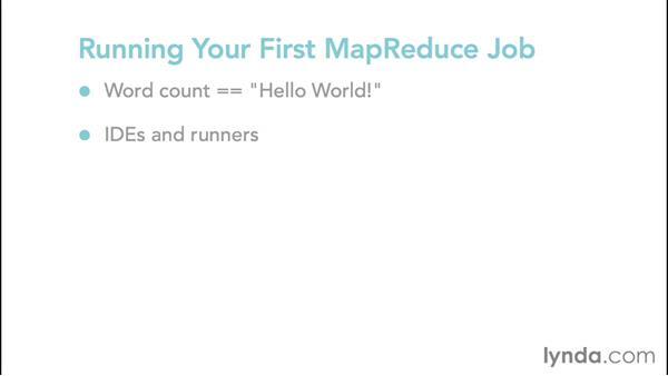 Exploring the components of a MapReduce job: Hadoop Fundamentals