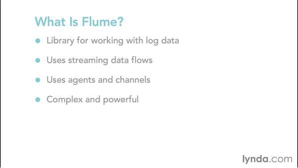 Introducing Flume: Hadoop Fundamentals