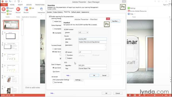 Publishing for a learning management system (LMS): Up and Running with Adobe Presenter 10