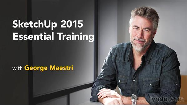 Next steps: SketchUp 2015 Essential Training