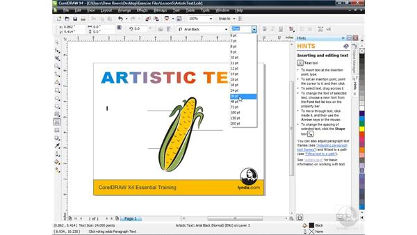 Creating artistic text: CorelDRAW X4 Essential Training