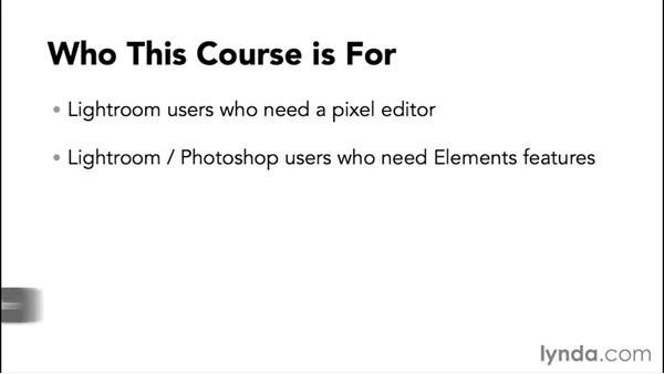 Who this course is for: Using Lightroom and Photoshop Elements Together