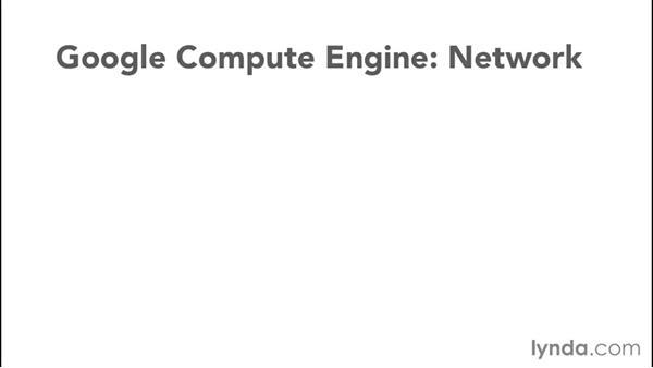 Understanding the inner workings of Compute Engine: Google Cloud Compute Engine Essential Training