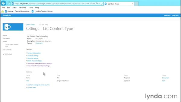 Creating content types: SharePoint 2013 Site and Collection Administration