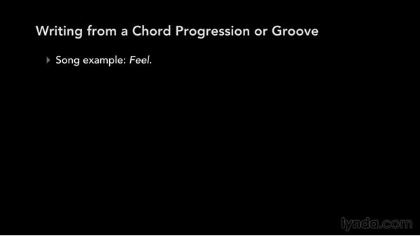 Writing from a chord progression/groove: Write, Think, and Act Like a Professional Songwriter
