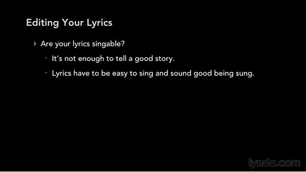 Editing your lyric: Write, Think, and Act Like a Professional Songwriter