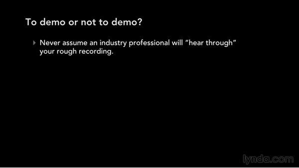 To demo or not to demo?: Write, Think, and Act Like a Professional Songwriter