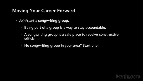 Moving your career forward: Write, Think, and Act Like a Professional Songwriter