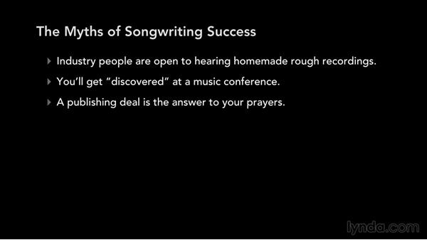 The myths of songwriting success: Write, Think, and Act Like a Professional Songwriter