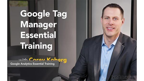 Next steps: Google Tag Manager (V2) Essential Training