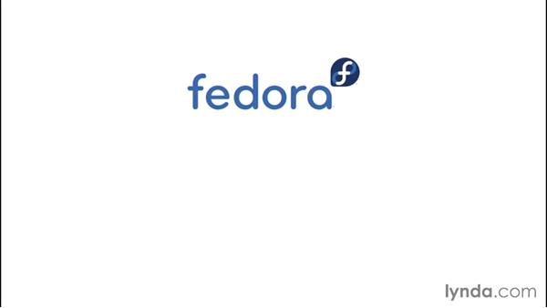 What is Fedora?: Up and Running with Fedora Linux