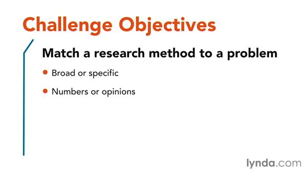 Challenge: Choose which research methods to use: Foundations of Design Research