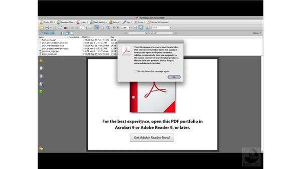 PDF Portfolios and previous versions of Acrobat or Adobe Reader: Acrobat 9 Pro Essential Training