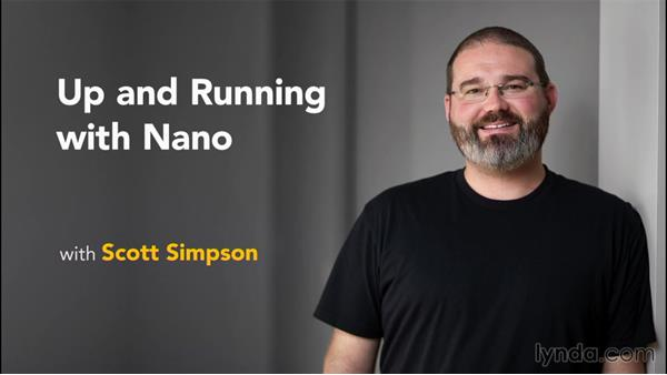 Goodbye: Up and Running with nano