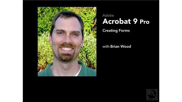 Goodbye: Acrobat 9 Pro: Creating Forms