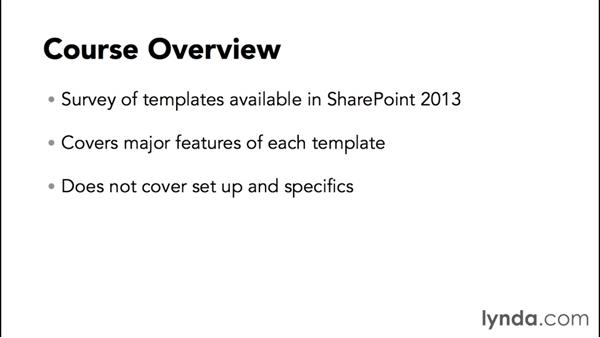 Course overview: SharePoint 2013 Site and Collection Templates