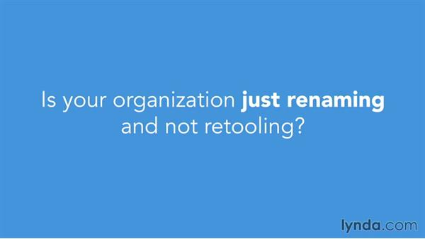 Renaming over retooling: Agile at Work: Building Your Agile Team