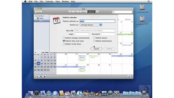 Publishing and subscribing to calendars: Mac OS X 10.5 Leopard Beyond the Basics