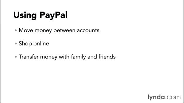 Using PayPal: PayPal Essential Training