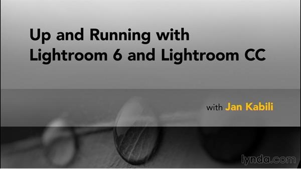 Next steps: Up and Running with Lightroom 6 and Lightroom CC