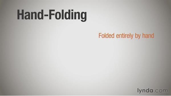 Machine folding vs. hand folding: Print Production Essentials: Folding