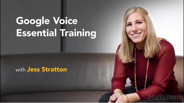 Next steps: Google Voice Essential Training