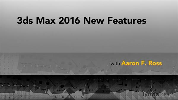 Goodbye: 3ds Max 2016 New Features