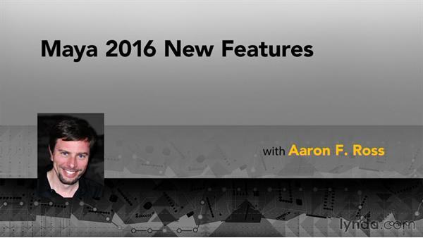 Goodbye: Maya 2016 New Features