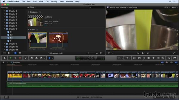 Auditioning clips to try multiple editing options: Final Cut Pro X 10.2 Essential Training