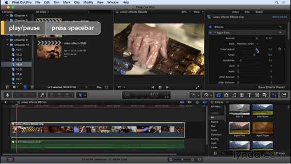 Adding and adjusting video effects: Final Cut Pro X 10.2 Essential Training