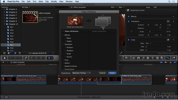 Copying and pasting effect properties: Final Cut Pro X 10.2 Essential Training