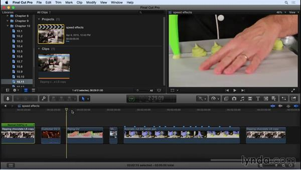 Using speed effects to retime clips: Final Cut Pro X 10.2 Essential Training