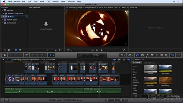 Managing your projects: Final Cut Pro X 10.2 Essential Training
