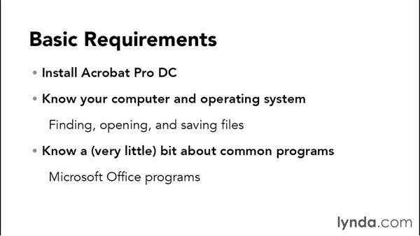 What you should know before watching this course: Acrobat DC Essential Training