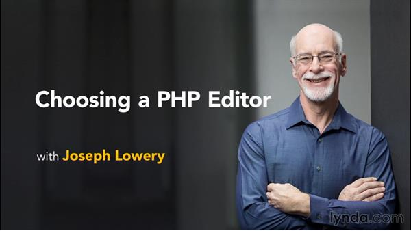 Next steps: Choosing a PHP Editor
