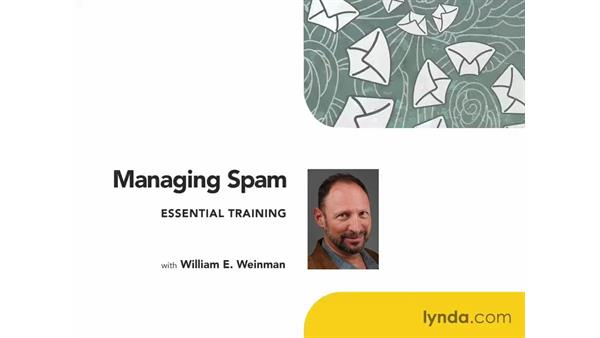 Welcome: Managing Spam Essential Training