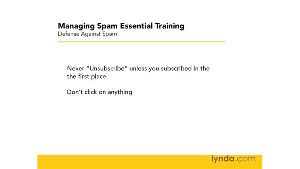 Other ways to defend against spam: Managing Spam Essential Training
